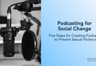 Podcasting for Social Change: Five Steps for Creating Podcasts to Prevent Sexual Violence