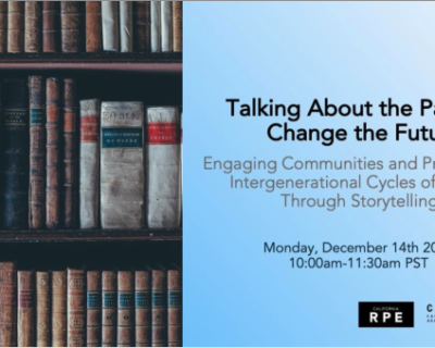 Talking About the Past to Change the Future; Engaging Communities and Preventing Intergenerational Cycles of Abuse Through Storytelling